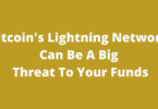 Bitcoin's Lightning Network Can Be A Big Threat To Your Funds